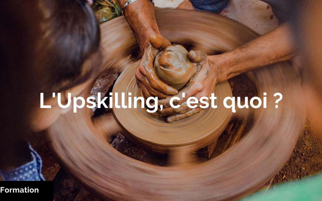 upskilling et transformation des métiers